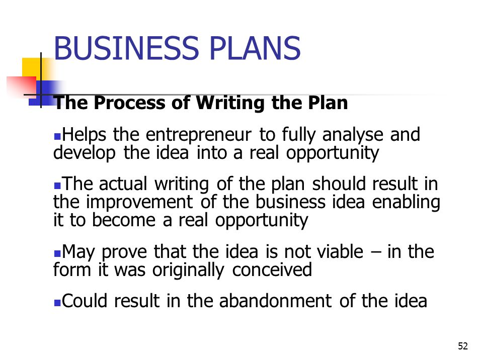 The comprehensive business plan should be the result of the process