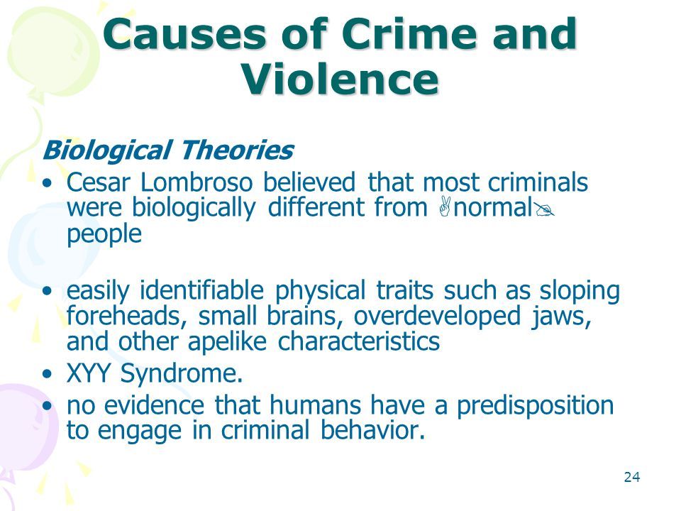 "causation of crimes Student study guide for macro theories of criminal behavior explain the ""big picture"" of crime—crime what was your personal theory of crime causation."