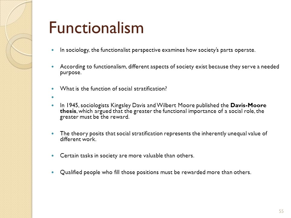 functionalist explanation of social stratification Page last edited:  04/06/2017 the functionalist theory of social stratification tweet [this document is rather long and students who require only a brief summary of the functionalist theory may click here for the summary which appears at the end of this document.