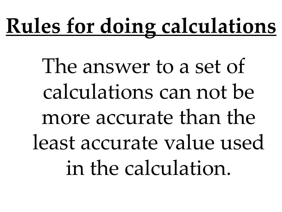 Rules for doing calculations
