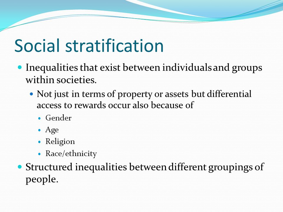 davis moore thesis social stratification Stratification is the ranking of units in a social system in accordance with the   according to kingsley davis and moore stratification exists in every known  human.