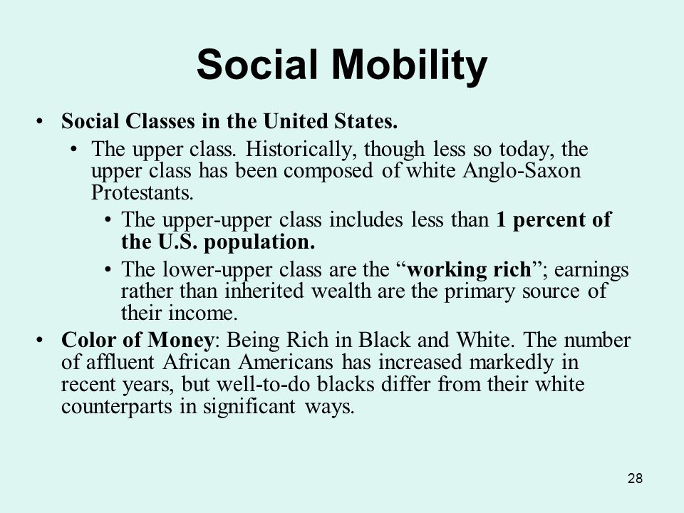 aspects social class mobility lower How social class affects life chances  life chances can effect even the most minor day to day aspects  for labourers and workers in lower social class v.