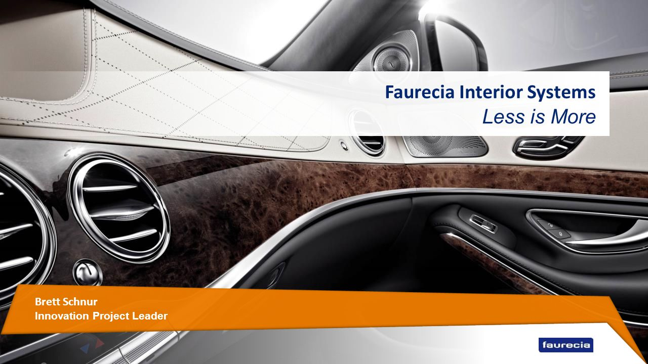 Faurecia interior systems less is more ppt video online download - Faurecia interior systems ...
