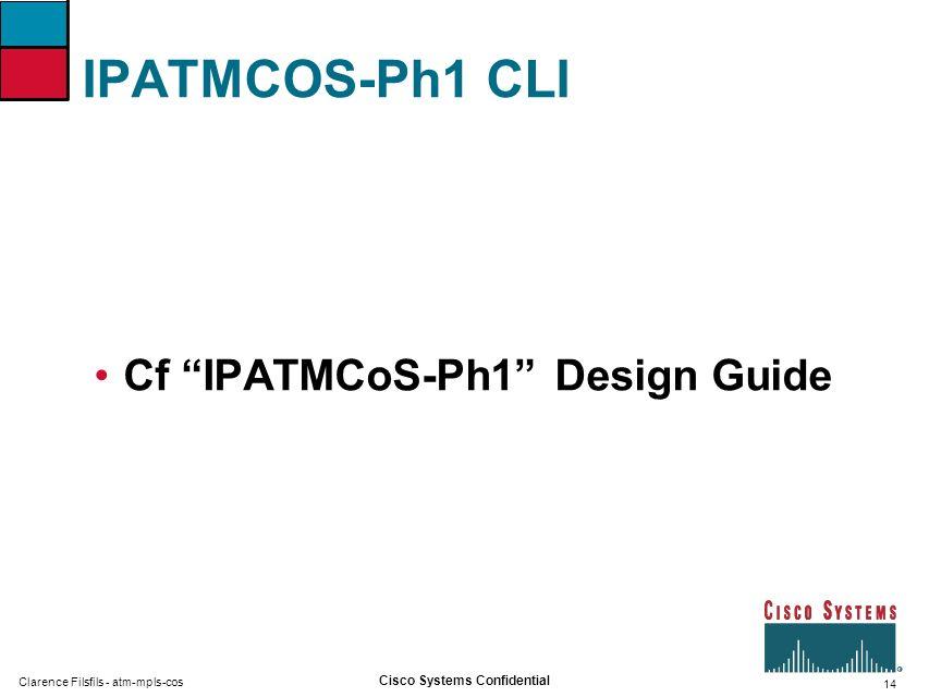 IPATMCOS-Ph1 CLI Cf IPATMCoS-Ph1 Design Guide