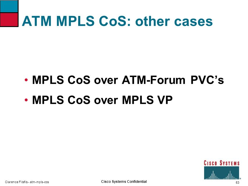 ATM MPLS CoS: other cases