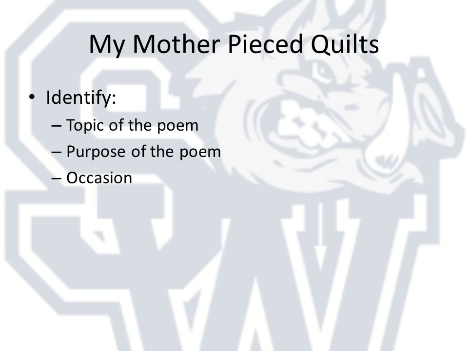 Warm-Up Correct these sentences-12 errors: - ppt video online download : my mother pieced quilts poem - Adamdwight.com