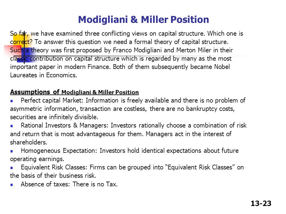 the criticism of the modigliani and miller hypothesis finance essay According to this theory, there is no difference between internal and external  financing  modigliani – miller theory of dividend policy is an interesting and a  different approach.