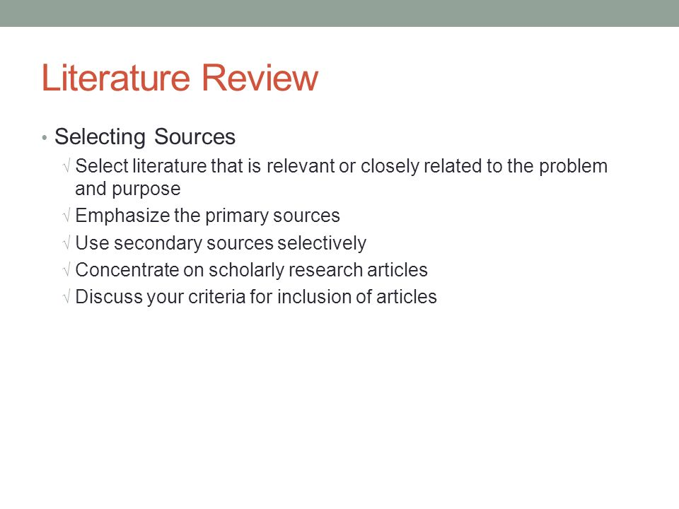 Literature Review Selecting Sources