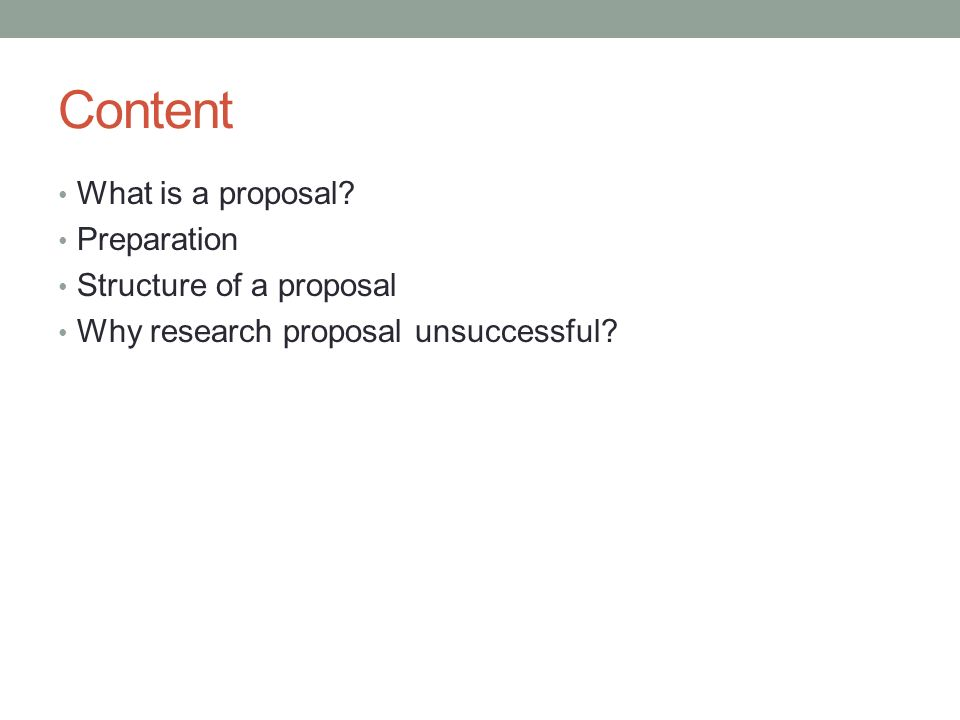 Content What is a proposal Preparation Structure of a proposal