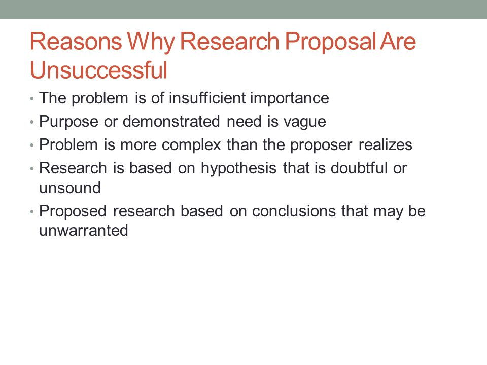 Reasons Why Research Proposal Are Unsuccessful