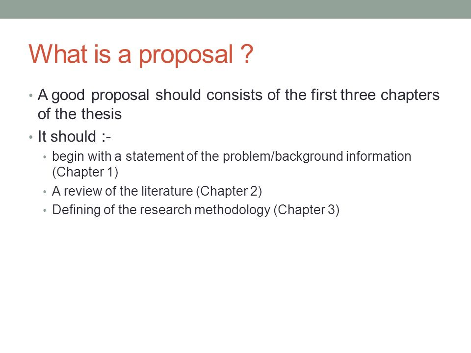 chapters of thesis proposal The proposal includes the first three chapters data collection may not begin until the dissertation proposal has been doctorate in learning and leadership.