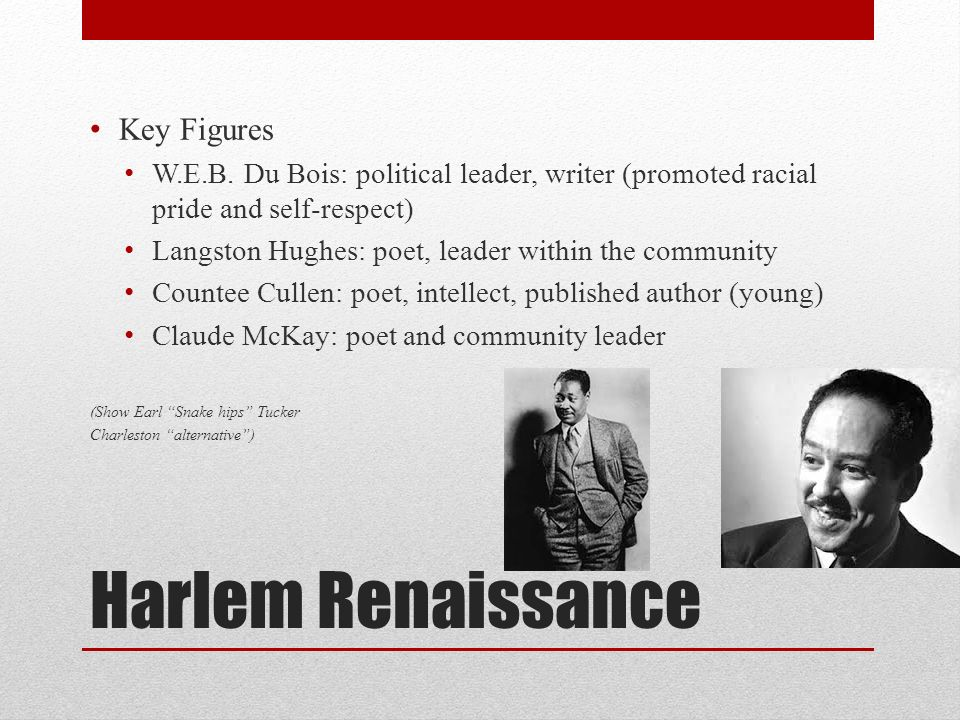 "w e du bois leader from the harlem renaissance essay The harlem renaissance julie c casper gail gregory introduction to art- music and literature august 30, 2009 ""the harlem renaissance – proclaimed in a."