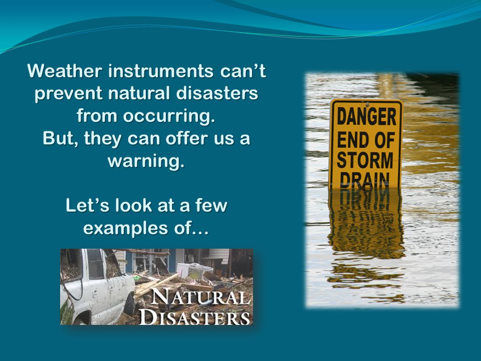 Disadvantages Of Natural Disasters
