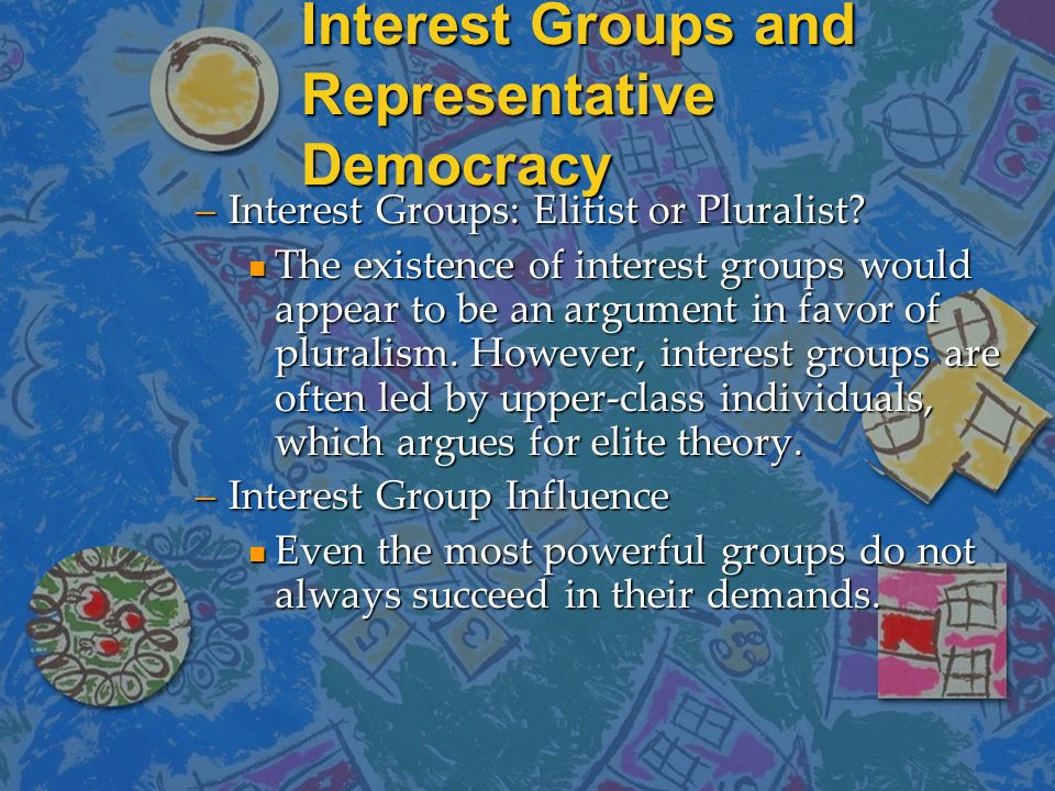 Interest Groups and Representative Democracy