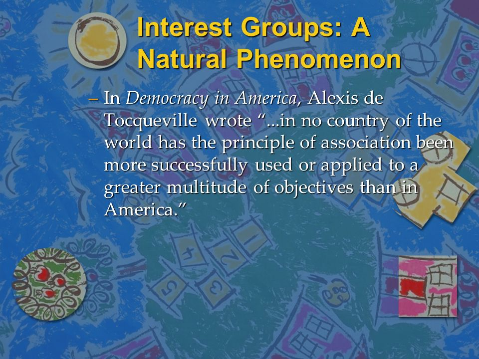 Interest Groups: A Natural Phenomenon
