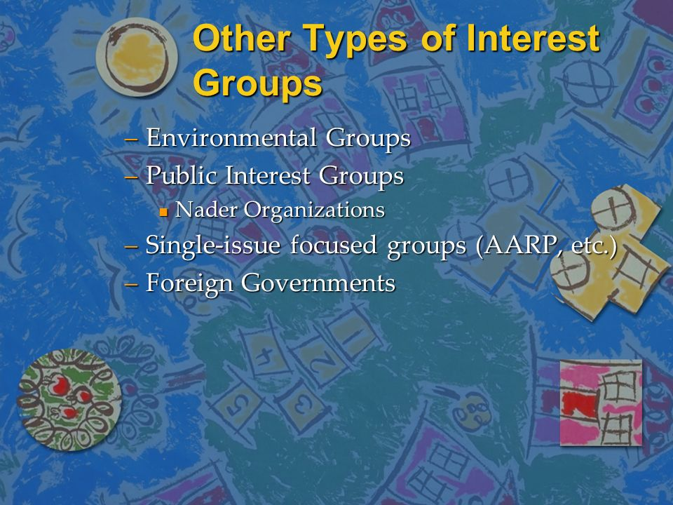 Other Types of Interest Groups