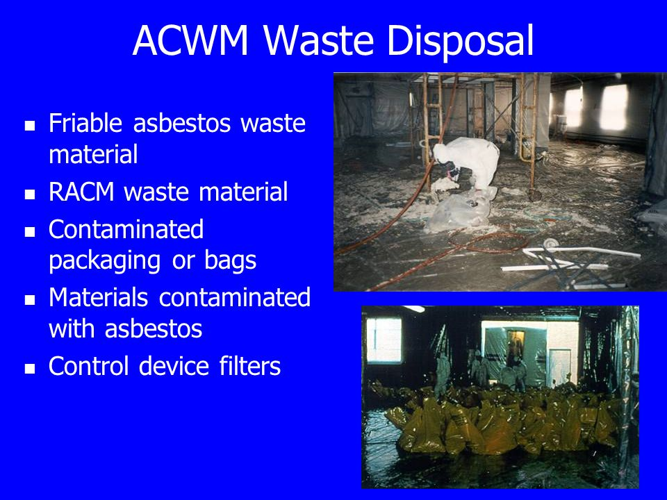 Asbestos neshap inspection and safety procedures course for Anything made by waste material