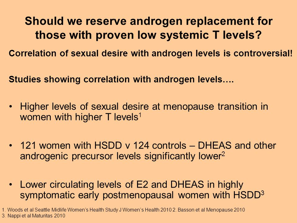 Should we reserve androgen replacement for those with proven low systemic T  levels