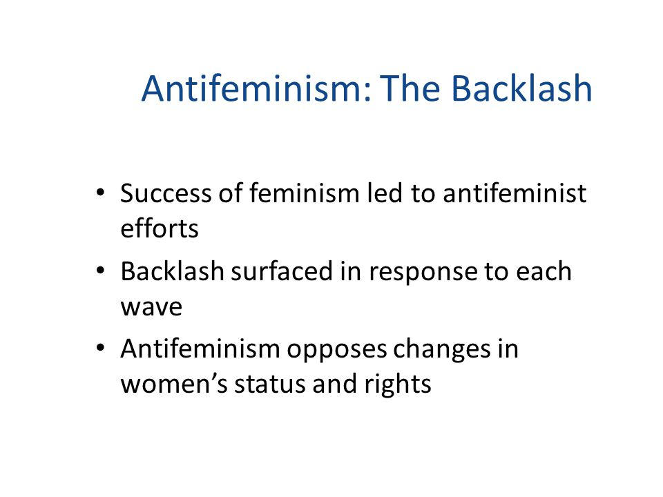 backlash thesis feminism Feminism term papers (paper 11131) on feminist backlash : feminist backlash: the unconscious undermining of genuine equality american people come in a.