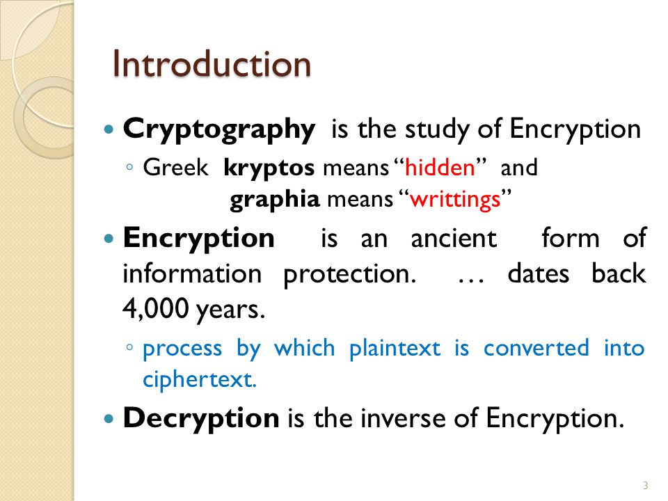 Introduction Cryptography Is The Study Of Encryption