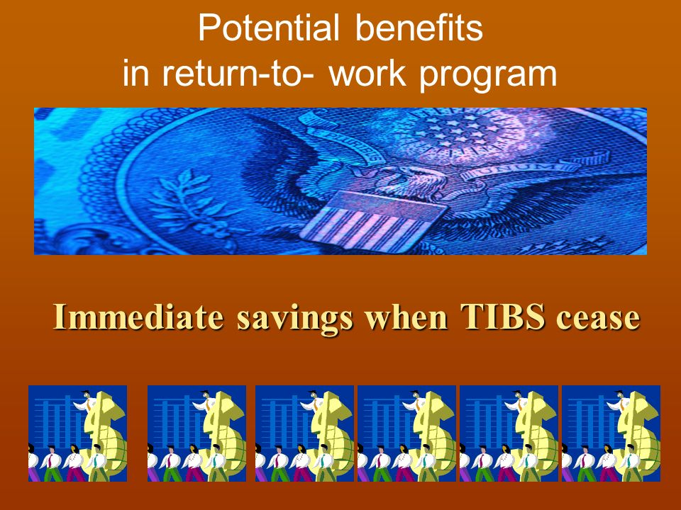 Immediate savings when TIBS cease
