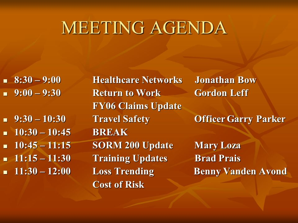 MEETING AGENDA 8:30 – 9:00 Healthcare Networks Jonathan Bow