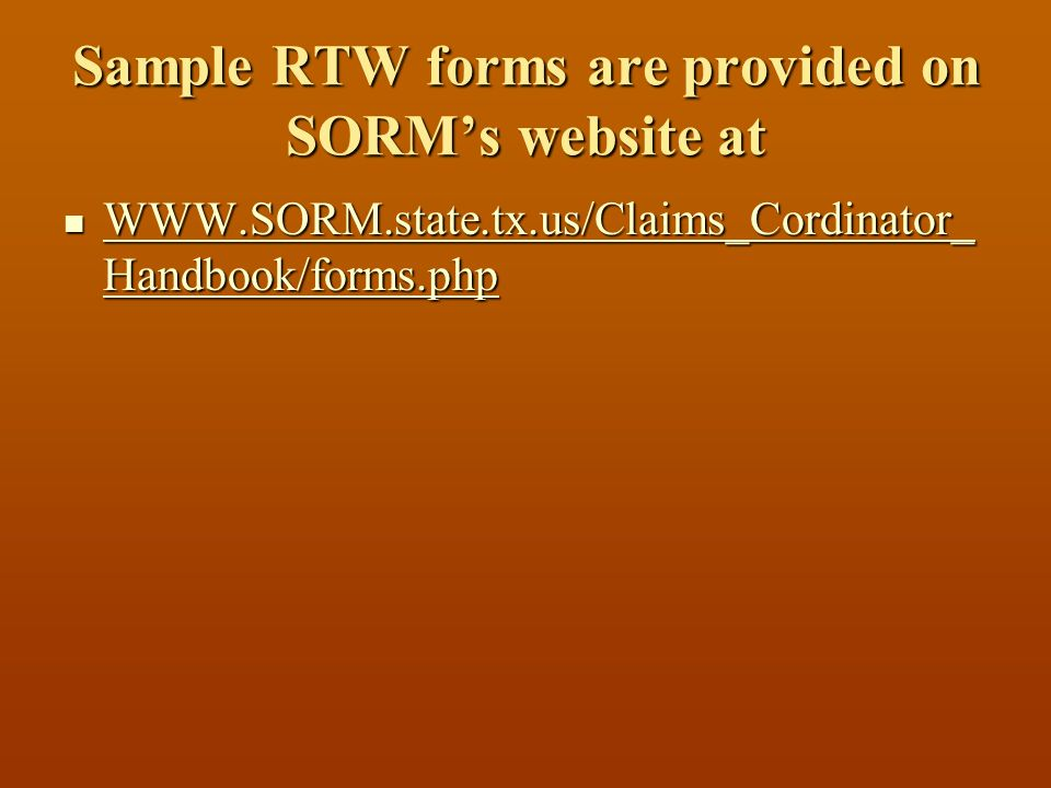 Sample RTW forms are provided on SORM's website at
