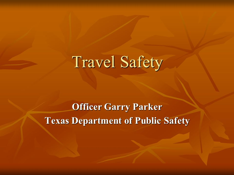 Officer Garry Parker Texas Department of Public Safety