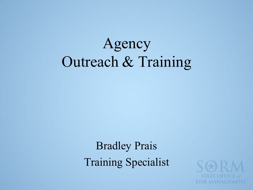 Agency Outreach & Training