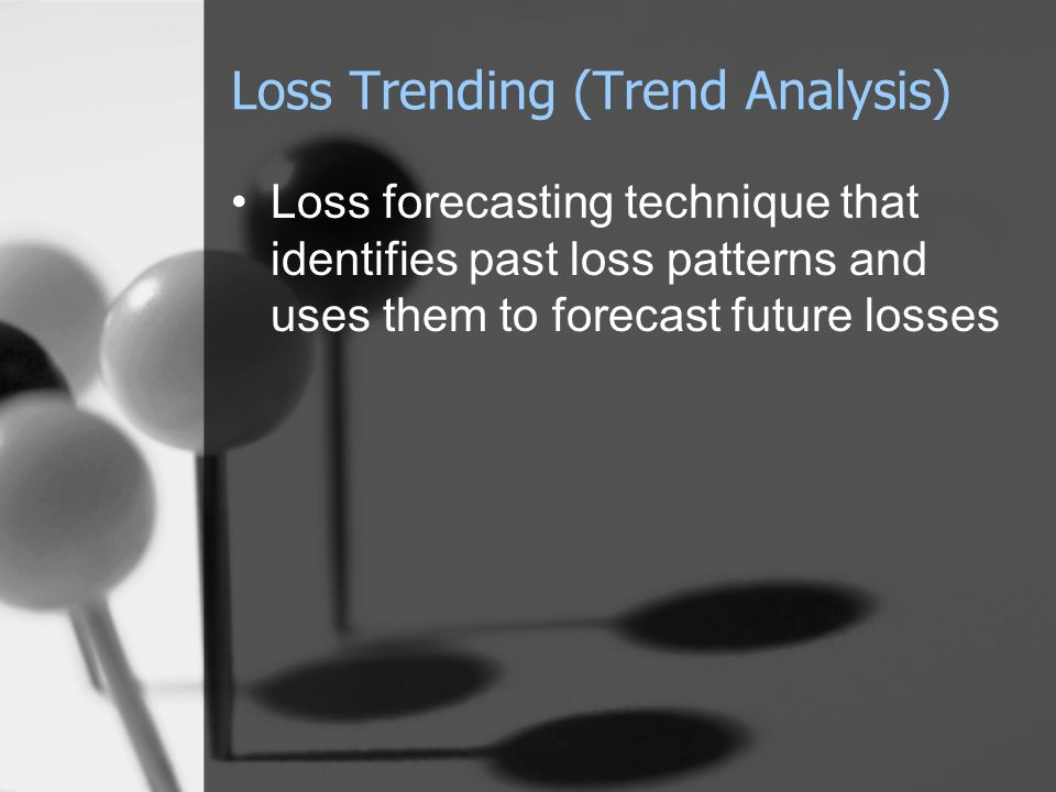 Loss Trending (Trend Analysis)