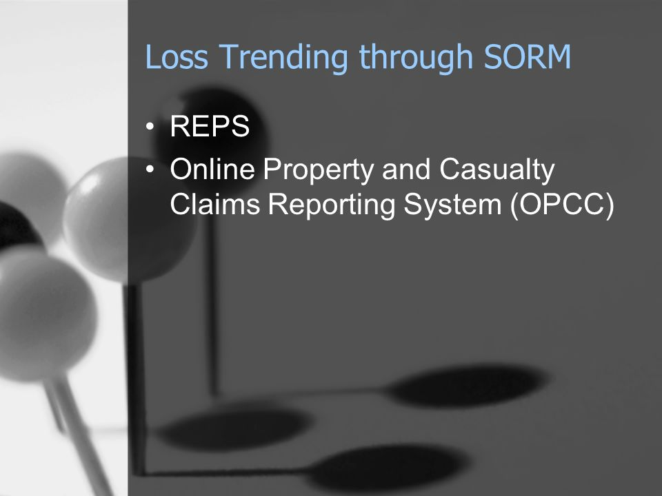 Loss Trending through SORM