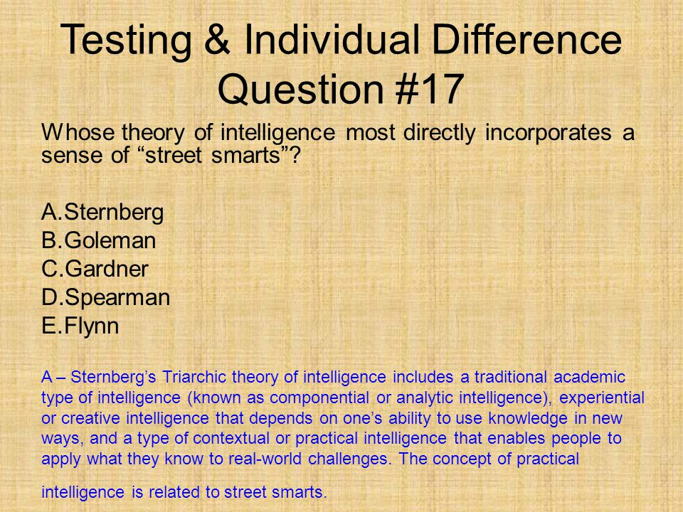 compare and contrast spearman and gardner intelligence mod Transcript of a comparison of 2 theories of intelligence (sternberg and gardner) ability to complete academic, problem-solving tasks, such as those used in traditional intelligence tests school smarts-analytical intelligence relies on academic knowledge.