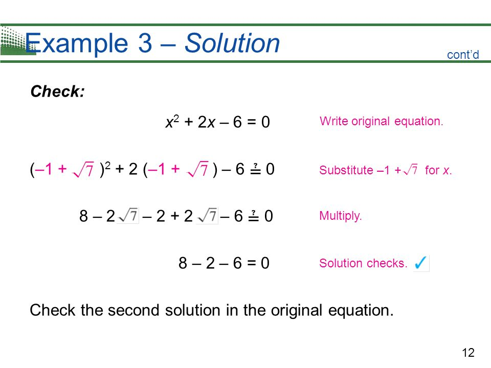 Example 3 – Solution Check: x2 + 2x – 6 = 0