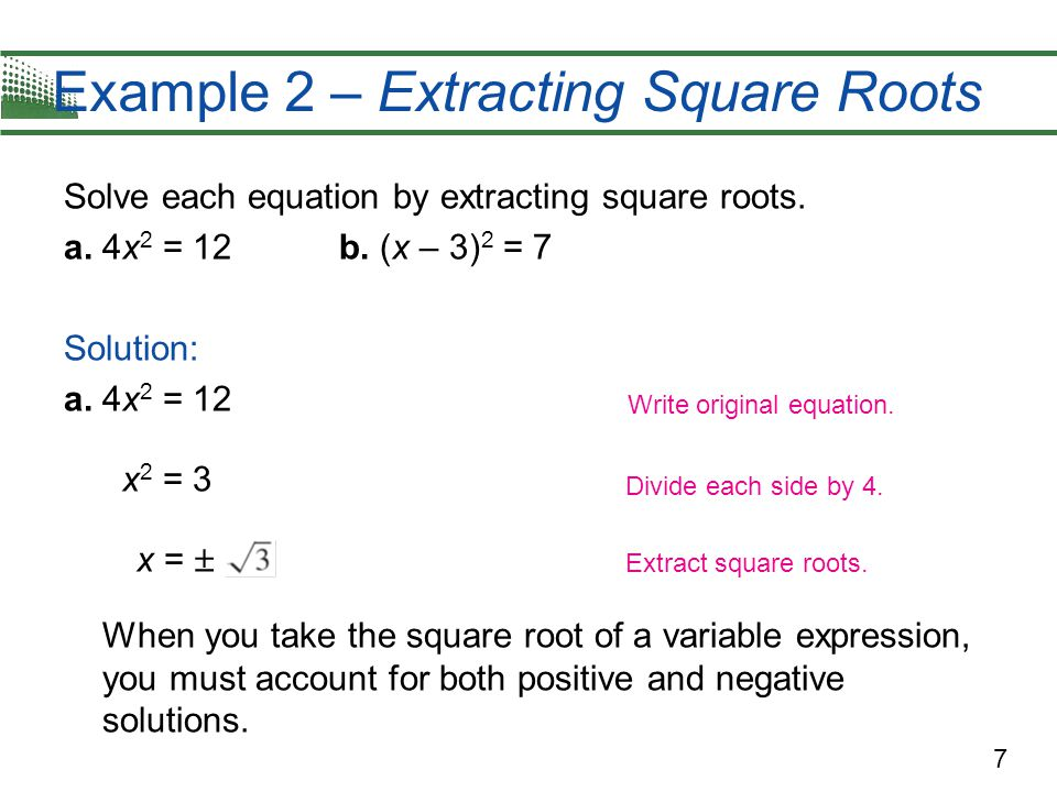 Example 2 – Extracting Square Roots