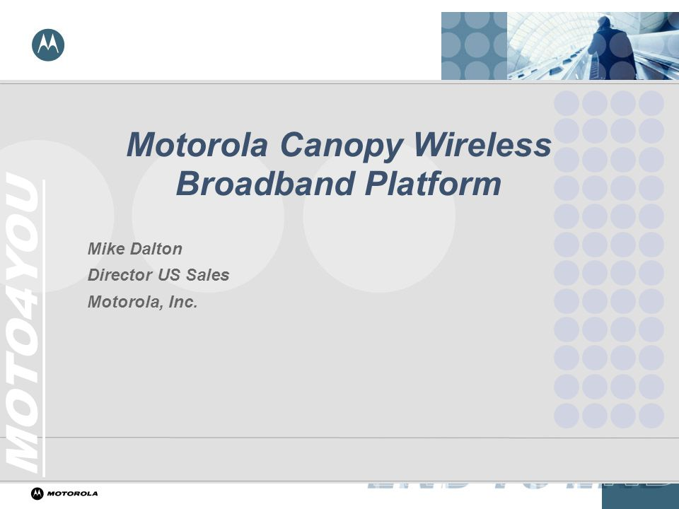 Motorola Canopy Wireless Broadband Platform  sc 1 st  SlidePlayer & Motorola Canopy Wireless Broadband Platform - ppt video online ...