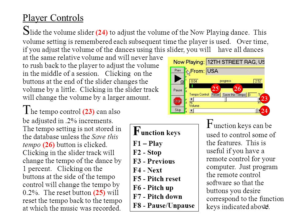 The tempo control (23) can also be adjusted in. 2% increments
