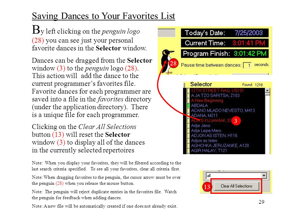 By left clicking on the penguin logo (28) you can see just your personal favorite dances in the Selector window.