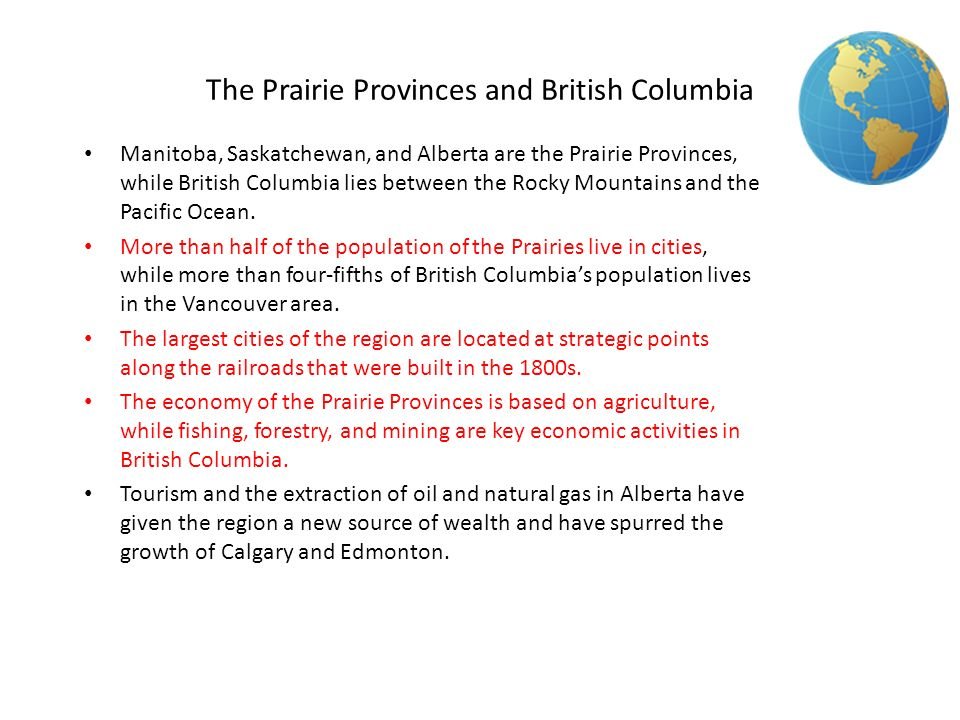 The Prairie Provinces and British Columbia