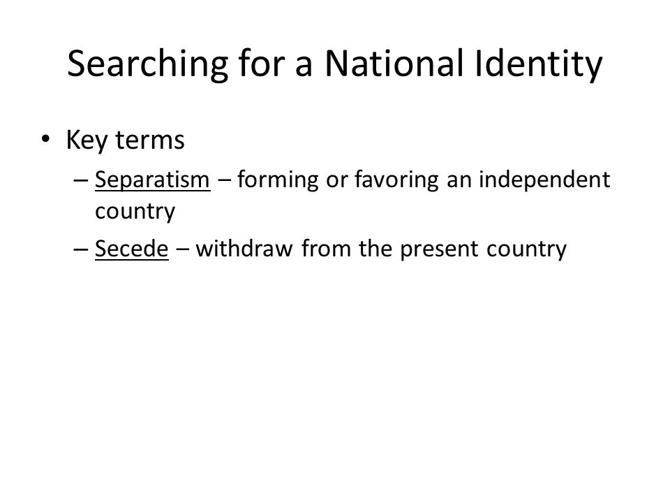 Searching for a National Identity