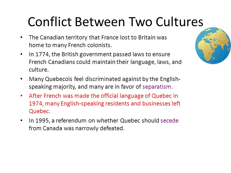culture conflict in canada Films available for online viewing about: indigenous peoples in canada (first nations and métis) & cultural conflict.
