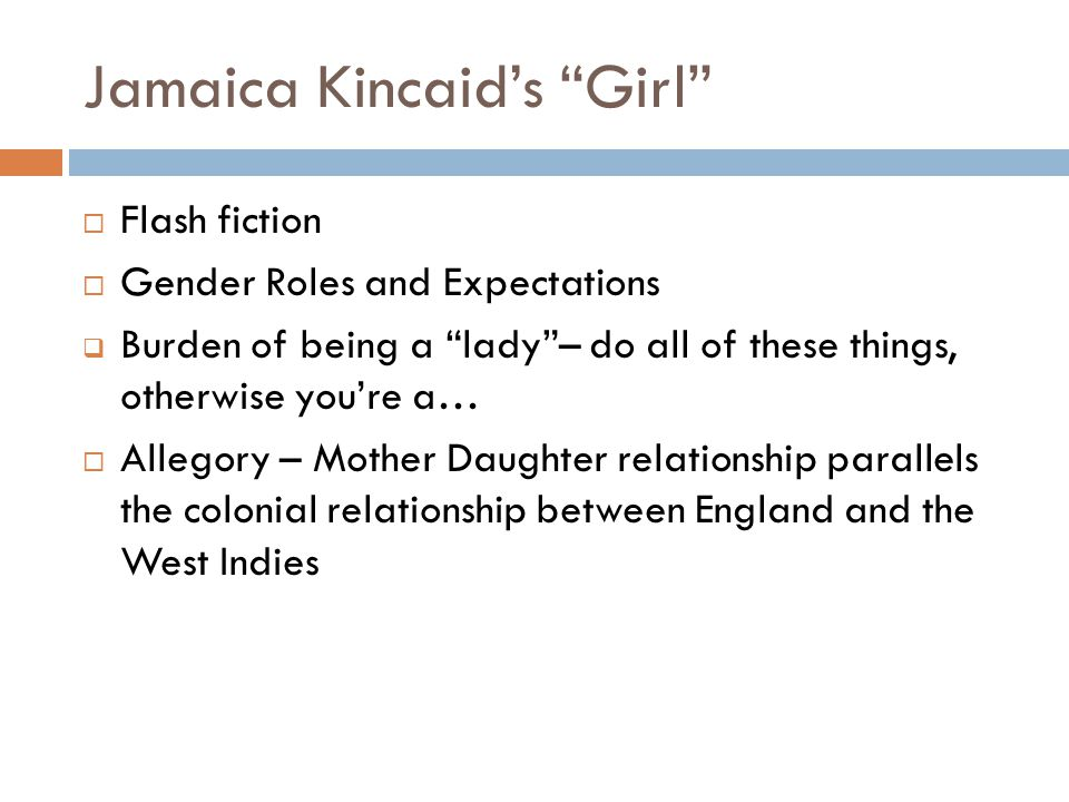 short story snapshot unit review ppt 2 kincaid s ldquogirlrdquo