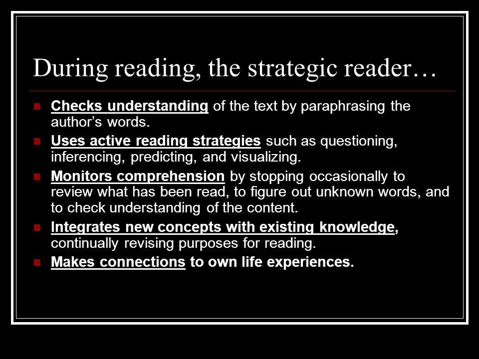 During reading, the strategic reader…
