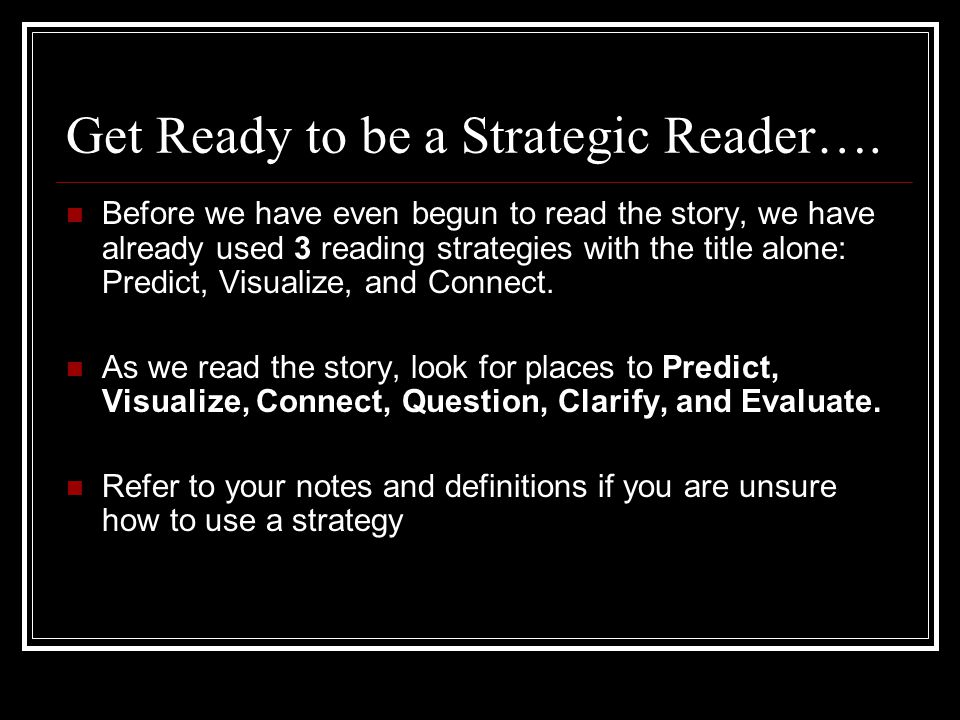 Get Ready to be a Strategic Reader….