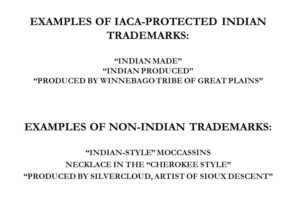 EXAMPLES OF NON-INDIAN TRADEMARKS: