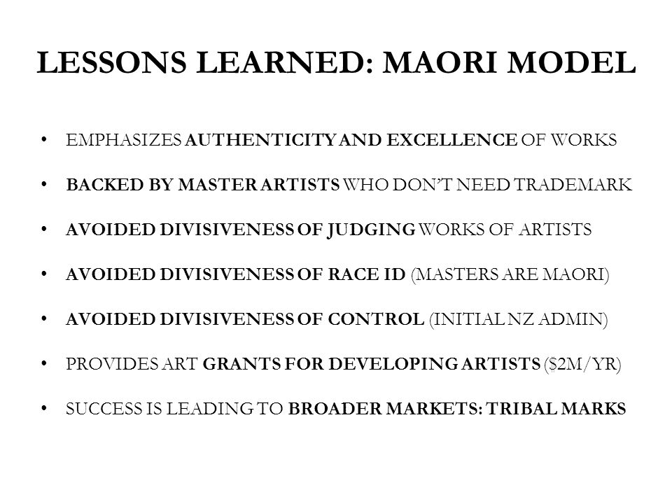LESSONS LEARNED: MAORI MODEL