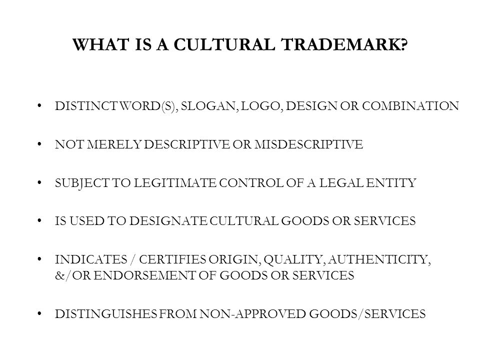 WHAT IS A CULTURAL TRADEMARK