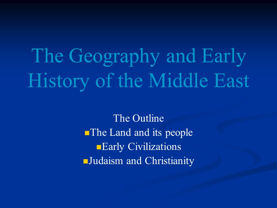 an analysis of the early history of judaism in the middle east Selected sources sections studying history reformation early modern world everyday life absolutism constitutionalism colonial north america the middle east: ottomans and safavids - rivals of the enlightenment and political analysis the enlightenment evaluation of the human condition.