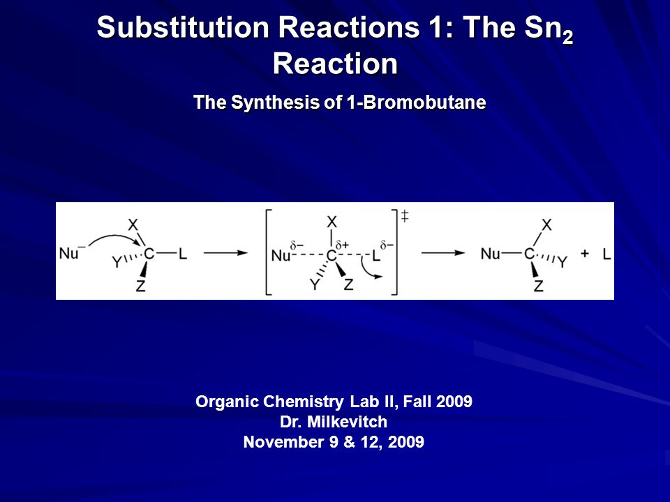 sn2 1 bromobutane lab These reactions can occur by two mechanisms: sn2 or sn1, as outlined in  in  this experiment, you will explore the relative reactivities of a set of halides  reacting under sn2  (2-bromobutane, note: this is not n-butyl bromide, used in  the first set of  1 describe a safety hazard associated with this lab and what you  did to.