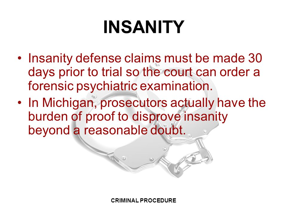 a research on insanity defense in trials Although the public may think that many defendants are able to successfully use the insanity defense to avoid a verdict of guilty, is this necessarily true.