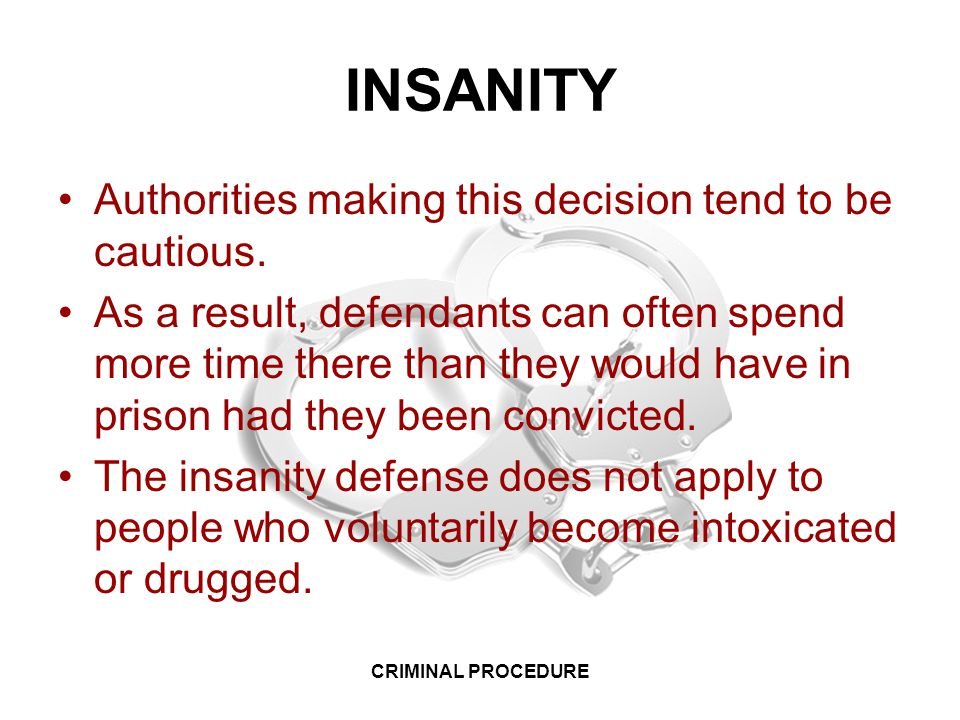 How often is the insanity defense used and how successful is it